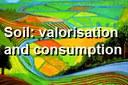 Soil: valorisation and consumption