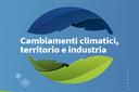 Cambiamenti climatici, territorio e industria, online gli atti del convegno (Bologna, 26 febbraio 2019)
