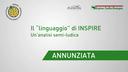 """Fabio Annunziata -  MATTM - Il """"linguaggio"""" di INSPIRE. Un'analisi semi-ludica"""