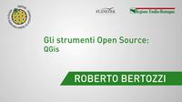 Roberto Bertozzi - Regione Emilia-Romagna - Gli strumenti Open Source: QGis