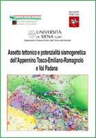 Assetto tettonico e potenzialità sismogenetica dell'Appennino tosco-emiliano-romagnolo e della Val Padana