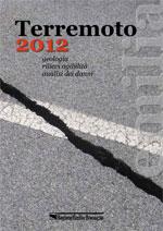 Terremoto 2012 geologia, rilievi agibilità, analisi dei danni