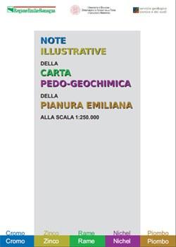 Note illustrative della Carta pedo-geochimica di Cr, Ni, Zn, Pb, Cu della pianura emiliano-romagnola a scala 1:250.000