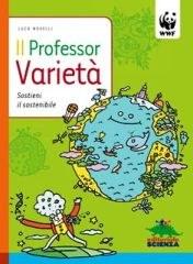 Il Professor Varietà-Sostieni il sostenibile