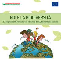 Noi e la Biodiversità
