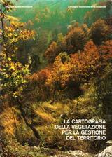La cartografia della vegetazione per la gestione del territorio