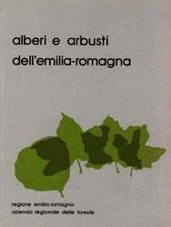 Copertina Alberi e arbusti dell Emilia-Romagna