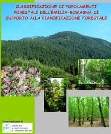 Copertina dello studio inerente la classificazione dei popolamenti forestali dell'Emilia-Romagna a supporto della pianificazione forestale. Archivio Servizio Parchi e Risorse forestali RER