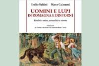 """E' uscito il nuovo libro """"Uomini e Lupi in Romagna e dintorni"""""""