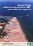 Stato del litorale emiliano-romagnaolo all'anno 2007 e piano decennale di gestione